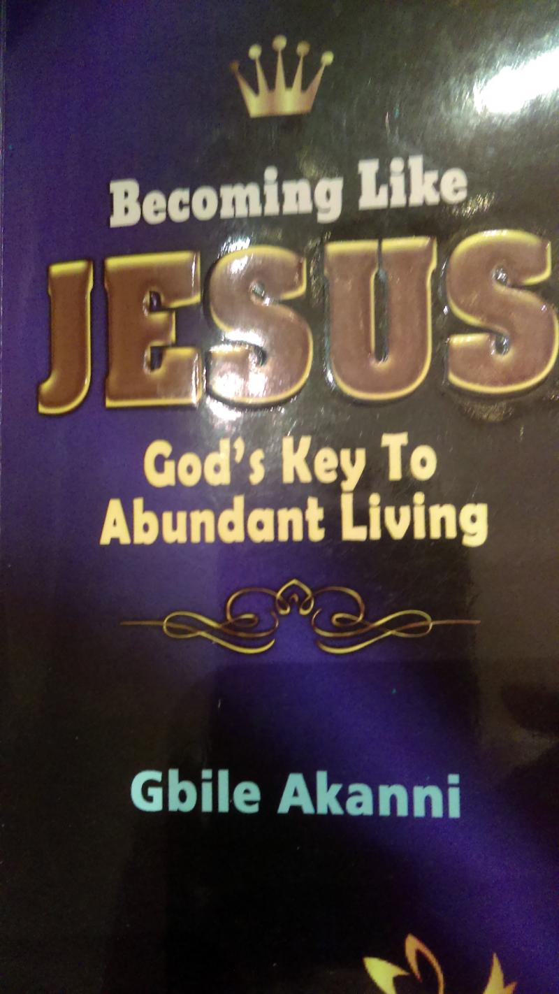Becoming Like Jesus: God's Key to Abundant Living